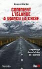 VERSILIO   - Documents - Comment l'Islande a vaincu la crise : reportage dans le labo de l'Europe