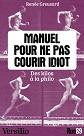 VERSILIO   - Essais - Manuel pour ne pas courir idiot