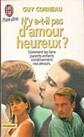Guy Corneau - Essais - N'y a-t-il pas d'amour heureux ? - format poche