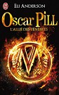 Oscar Pill Tome 4 : L'alli� des t�n�bres
