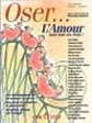 Guy Corneau - Essais - Oser ...L'Amour dans tous ses �tats !