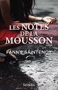Fanny Saintenoy - Romans - Les Notes de la Mousson