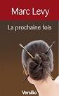VERSILIO   - Romans - La Prochaine fois