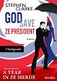 VERSILIO   - Romans - God save ze Pr�sident - L'int�grale
