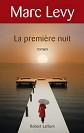 Marc Levy - Romans - La premi�re nuit