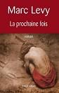 Marc Levy - Romans - La prochaine fois