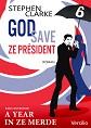 God save ze Pr�sident  - Episode 6