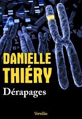 Danielle Thiéry - Dérapages, aux éditions Versilio