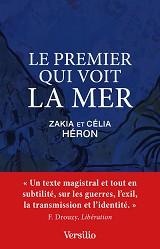 Zakia et Célia HERON - Le Premier qui voit la mer, aux éditions Versilio