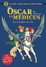 Oscar le Médicus, aux éditions Albin Michel et Versilio