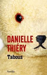Danielle Thié - Tabous, aux éditions Flammarion et Versilio