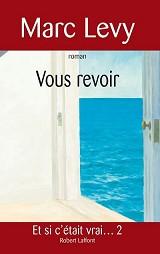 Marc Levy - Livres - Vous revoir