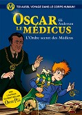 Oscar le Médicus, Tome 4 : L'Ordre secret des Médicus