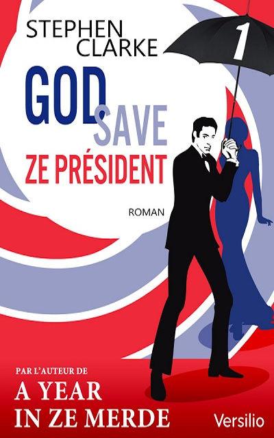 Sabri Louatah - Livres - God save ze Président - Episode 1
