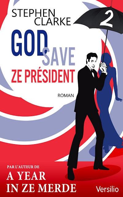 Sabri Louatah - Livres - God save ze Président - Episode 2