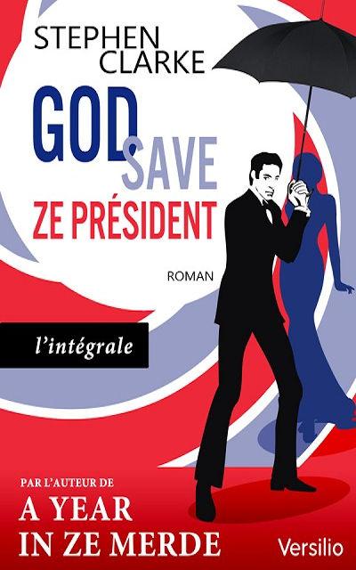 Sabri Louatah - Livres - God save ze Président -  L'intégrale (Full Version)