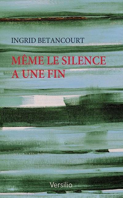 Versilio   - Livres - Même le silence a une fin (Even silence has a end)