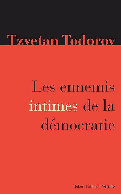 Les ennemis intimes de la démocratie (Freedom against democracy)