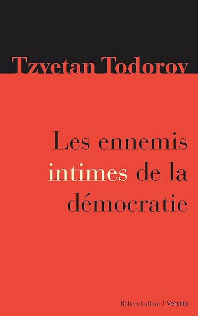 Versilio   - Livres - Les ennemis intimes de la démocratie (Freedom against democracy)