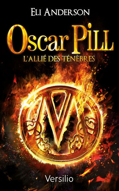 Oscar Pill, Tome 4 : L'alli� des t�n�bres (The Ally of Darkness)