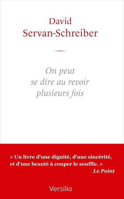 Versilio   - Livres - On peut se dire au-revoir plusieurs fois (Not the last goodbye)