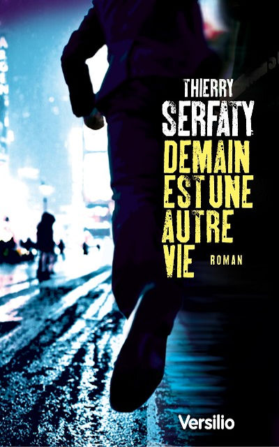 Versilio   - Livres - Demain est une autre vie (Tomorrow is another life)