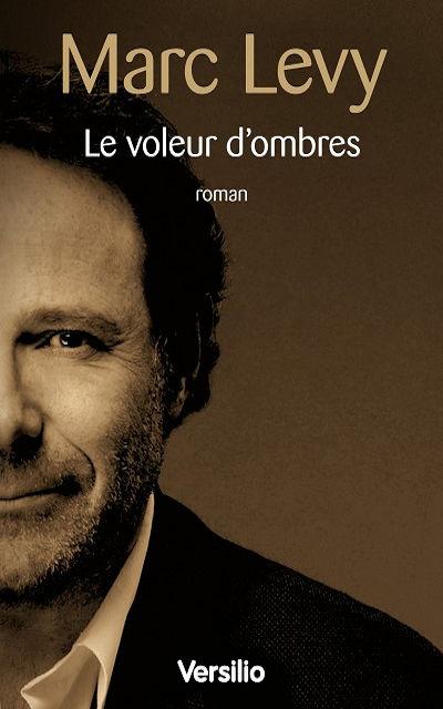 Versilio   - Livres - Le voleur d'ombres (The shadow thief)