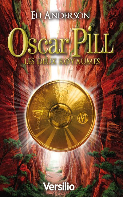 Oscar Pill Tome 2 : Les Deux Royaumes (The two kingdoms)