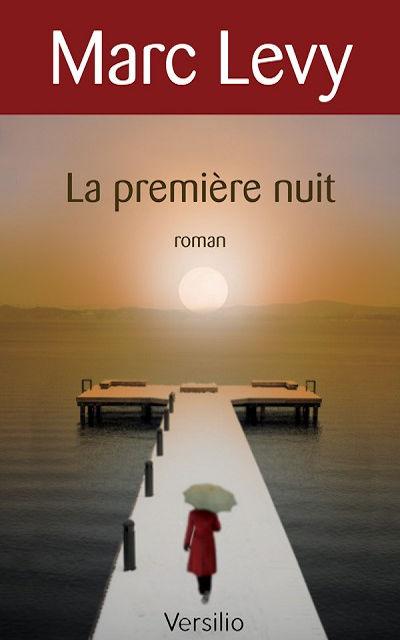 Versilio   - Livres - La première nuit (The first night)