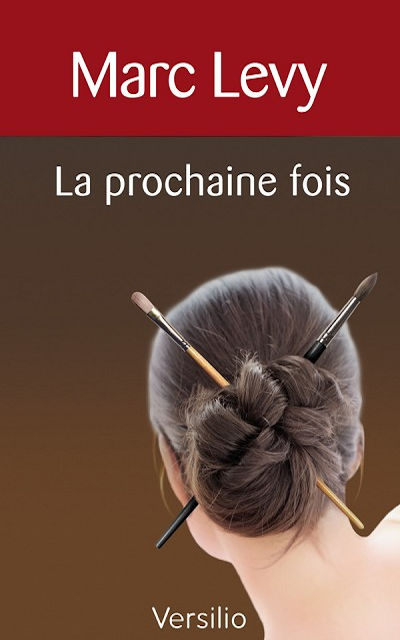 La prochaine fois (In another life)