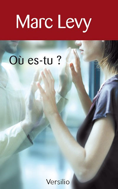 Marc Levy - Livres - Où es-tu? (Finding you)