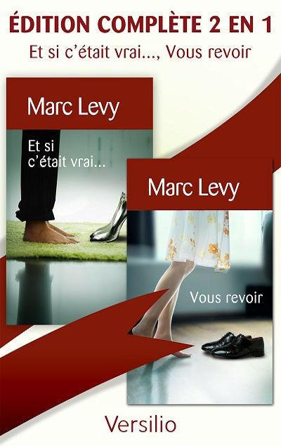 Marc Levy - Livres - ET SI C'ETAIT VRAI..., VOUS REVOIR, EDITION 2 EN 1