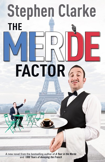 The Merde Factor by Stephen Clarke