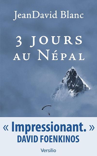 JeanDavid Blanc - Livres - 3 Jours au Népal ( Three days in Nepal)