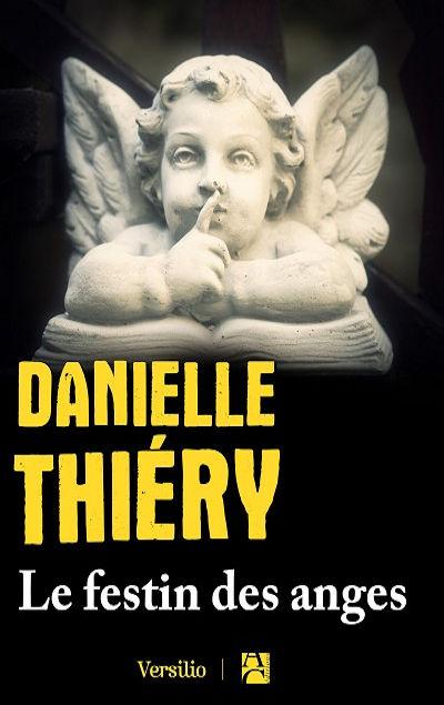 Danielle Thiéry - Livres - Le festin des anges