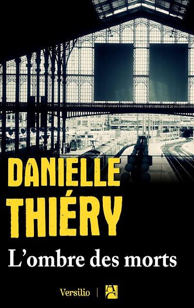 Danielle Thiéry - Livres - L'ombre des morts