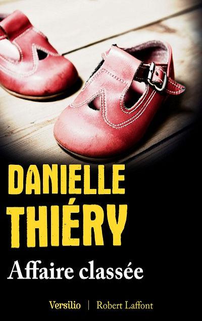 Danielle Thiéry - Livres - Affaire classée