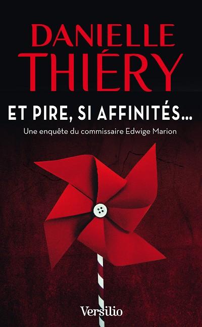 Danielle Thiéry - Livres - Et pire, si affinités...
