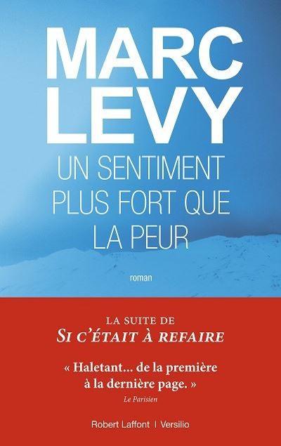 Marc LEVY - Livres - Un Sentiment plus fort que la peur