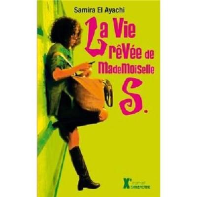 Rééd + Nouvelle Couverture : La Vie revée de Mademoiselle S.