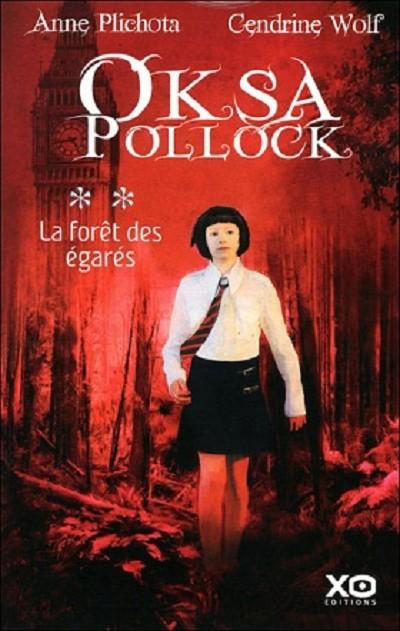 Oksa Pollock 2 La forêt des égarés