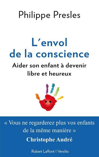 Philippe Presles - Livres - L'envol de la conscience