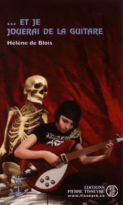 ... et je jouerai de la guitare