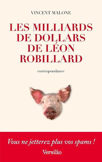 Les Milliards de dollars de L�on Robillard