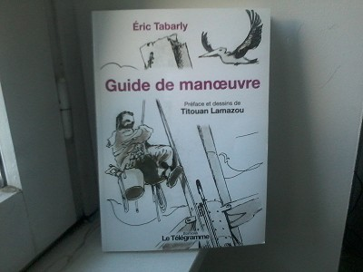 GUIDE DE MANOEUVRE Eric Tabarly