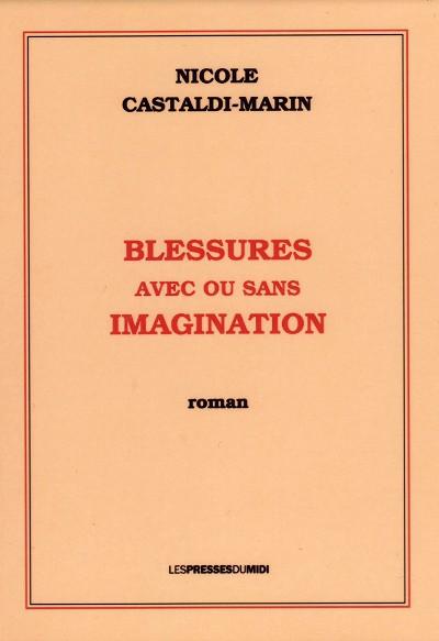 BLESSURES AVEC OU SANS IMAGINATION