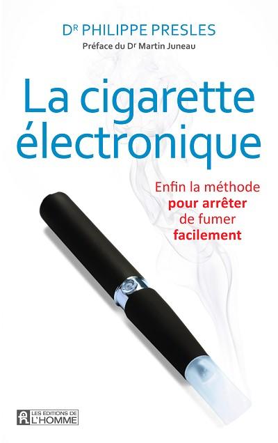 La cigarette électronique. Enfin la méthode pour arrêter de fumer facilement.