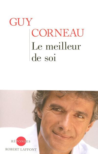 Guy CORNEAU - Livres - Le meilleur de soi - Europe