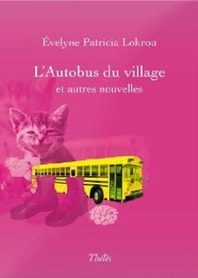 L'autobus du village et autres nouvelles