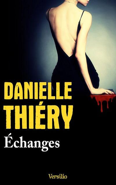 Danielle Thiéry - Livres - Echanges